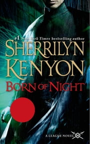 Born of Night - The League: Nemesis Rising ebook by Kobo.Web.Store.Products.Fields.ContributorFieldViewModel