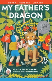My Father's Dragon ebook by Ruth Stiles Gannett,Ruth Chrisman Gannett