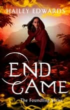 End Game ebook by Hailey Edwards