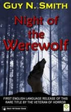 Night of the Werewolf ebook by Guy N Smith
