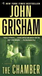 The Chamber ebook by John Grisham