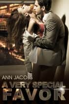 A Very Special Favor ebook by Ann Jacobs