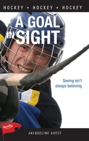 A Goal in Sight ebook by Jacqueline Guest