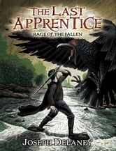 The Last Apprentice: Rage of the Fallen (Book 8) ebook by Joseph Delaney