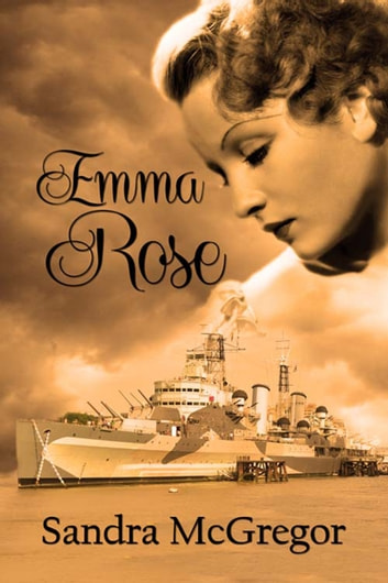 Emma Rose ebook by Sandra  McGregor