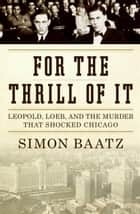 For the Thrill of It ebook by Simon Baatz