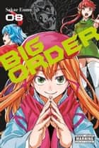 Big Order, Vol. 8 ebook by Sakae Esuno