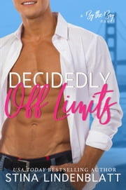 Decidedly Off Limits ebook by Stina Lindenblatt