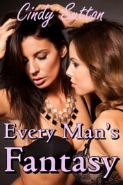 Every Man's Fantasy ebook by Cindy Sutton