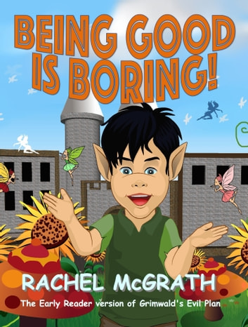 Being Good is Boring ebook by Rachel McGrath