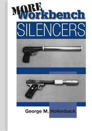 More Workbench Silencers ebook by Hellenback, George