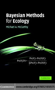 Bayesian Methods for Ecology ebook by McCarthy,Michael A.