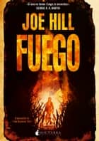 Fuego - The Fireman ebook by Joe Hill