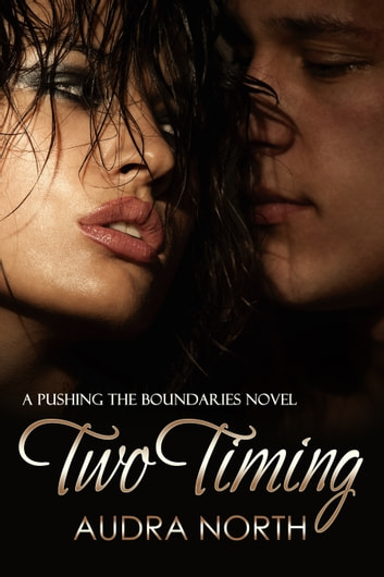 Two Timing ebook by Audra North