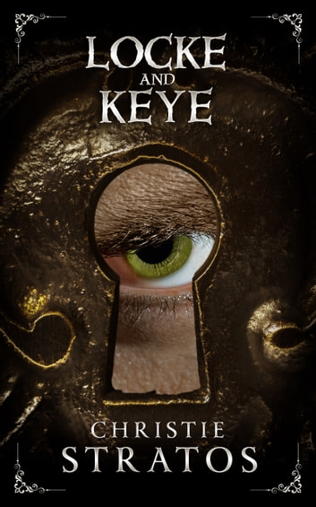 Locke and Keye ebook by Christie Stratos