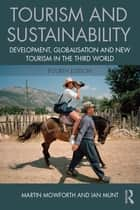 Tourism and Sustainability ebook by Martin Mowforth,Ian Munt