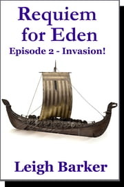 Episode 2: Invasion ebook by Leigh Barker