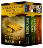 Squeaky Clean Book Bundle, Books 4-6 - Squeaky Clean Mysteries ebook by Christy Barritt