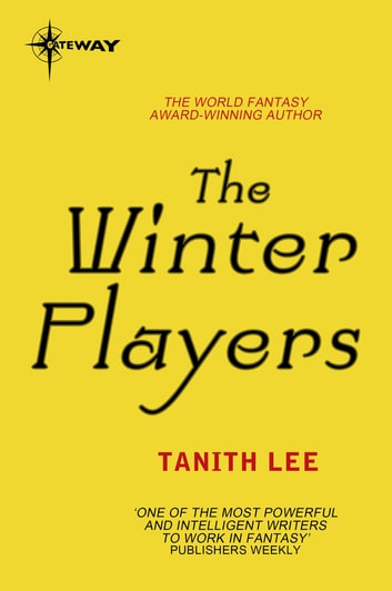 The Winter Players ebook by Tanith Lee