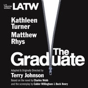 The Graduate audiobook by Terry Johnson, Calder Willingham and Buck Henry