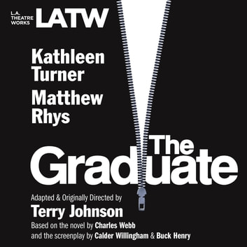 The Graduate audiobook by Terry Johnson,Calder Willingham and Buck Henry