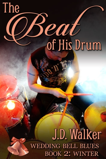 The Beat of His Drum ebook by J.D. Walker