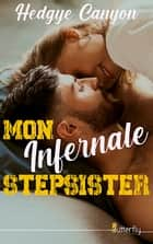 Mon infernale stepsister ebook by Hedgye Canyon