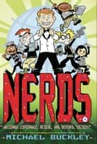 NERDS: National Espionage, Rescue, and Defense Society (Book One) ebook by Michael Buckley,Ethen Beavers