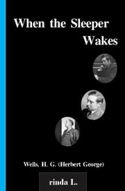 When the Sleeper Wakes ebook by Wells H. G. (Herbert George)