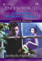 Another Woman's Baby (Mills & Boon Intrigue) ebook by Joanna Wayne