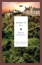 Henry IV, Part 2 ebook by William Shakespeare,Jonathan Bate,Eric Rasmussen
