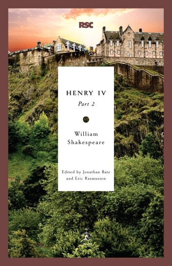 Henry Iv Part 2 Ebook By William Shakespeare 9781588368454
