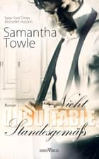 Unsuitable - Nicht standesgemäß ebook by Samantha Towle, Martina Campbell