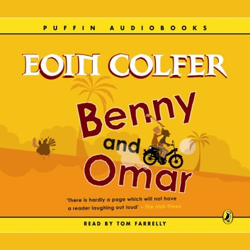 Benny and Omar audiobook by Eoin Colfer