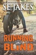 Running Blind ebook by SE Jakes