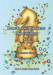 Back to Basics: Openings ebook by Hansen Carsten