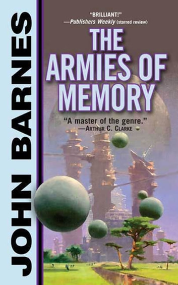 The Armies of Memory ebook by John Barnes