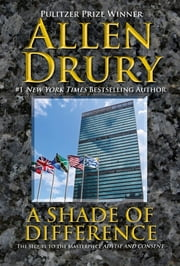 A Shade of Difference ebook by Allen Drury
