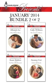 Harlequin Presents January 2014 - Bundle 2 of 2 - A Man Without Mercy\The Flaw in His Diamond\His Temporary Mistress\A Deal with Benefits ebook by Miranda Lee, Susan Stephens, Cathy Williams,...
