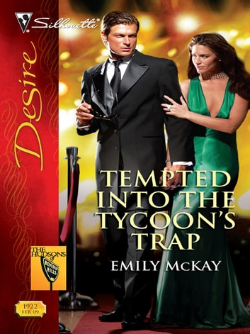 Tempted Into the Tycoon's Trap ebook by Emily McKay
