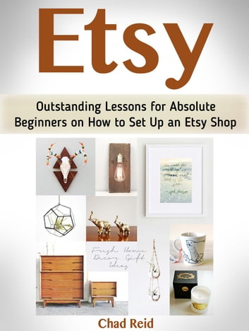 fb6039cd2702a Etsy: Outstanding Lessons for Absolute Beginners on How to Set Up an Etsy  Shop