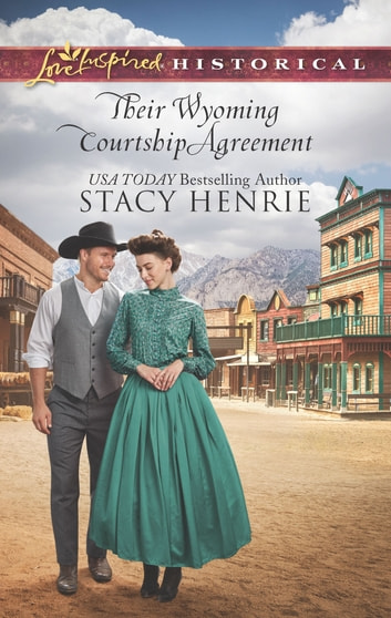 Their Wyoming Courtship Agreement eBook by Stacy Henrie