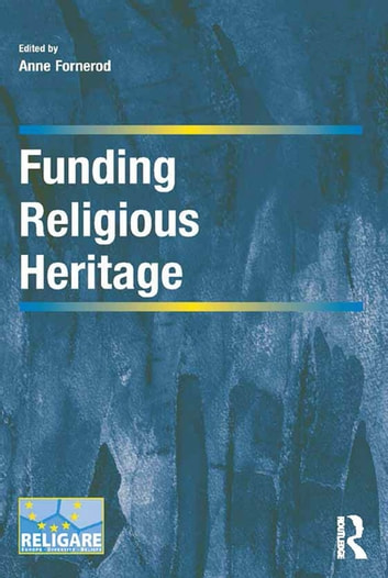 Funding Religious Heritage ebook by