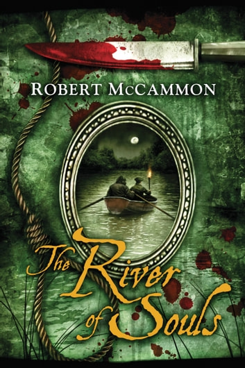 The River of Souls ebook by Robert McCammon