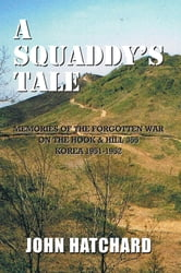 A Squaddy's Tale ebook by John Hatchard
