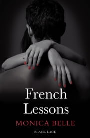 French Lessons ebook by Monica Belle