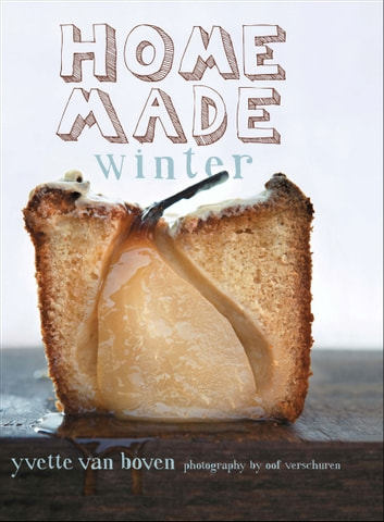 Home Made Winter ebook by Yvette van Boven