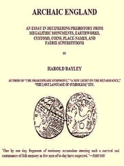Archaic England ebook by Harold Bayley
