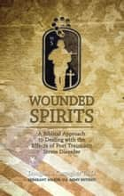 Wounded Spirits ebook by Doug Carragher
