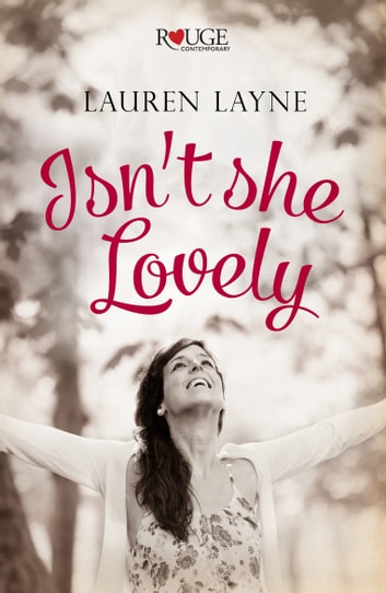 Isn't She Lovely: A Rouge Contemporary Romance ebook by Lauren Layne